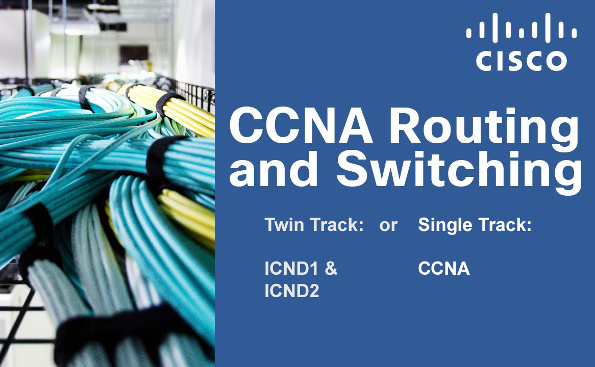 Twin track ICND1 & ICND2 or CCNA-X